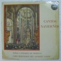Niños Cantores De Morelia / Cantos Navideño 1 Disco Lp Vinil