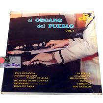 Lp / Acetato El Organo Del Pueblo Vol. 1