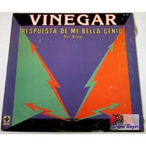 Lp Vinegar: Respuesta De Mi Bella Genio -get Busy-