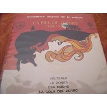Ep La Piel Del Zorro, Envio Gratis