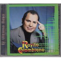 Rayito Colombiano El Ultimo Beso Cd Unica Ed Año 2000 Disa