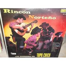 Los Gorriones Del Topo Chico Rincon Norteño Vinil