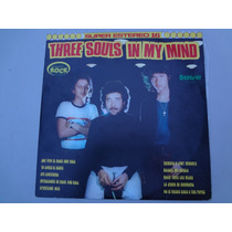 Three Souls In My Mind Lp Acetato 12