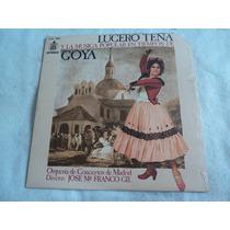 Lucero Tena, Música Popular En Tiempos Goya/ Lp Nuevo