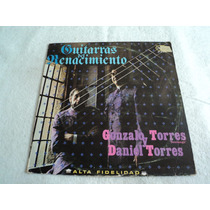 Daniel Gonzalo Torres Guitarras Renacimiento / Lp Vinil