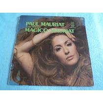 Paul Mauriat Y Su Orquesta Mágico Mauriat/ Lp Vinil Acetato