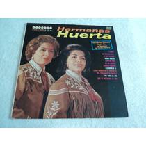 Hermanas Huerta Con Los Donneños Y Mariach/ Lp Acetato Vinil