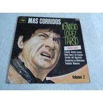 Ignacio Lopez Tarso Mas Corridos Vol. 2/ Lp