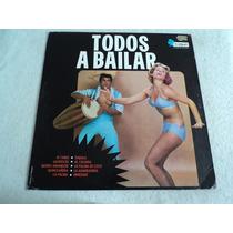 Todos A Bailar, Los Aragón, Vlamers, Acerina, Lp Vinil