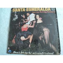 Santa Esmeralda No Me Malinterpretes/ Envío Gratis/ Lp Vinil