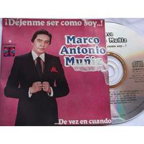 Marco Antonio Muñiz- ¡dejenme Ser Como Soy..! - Cd Album