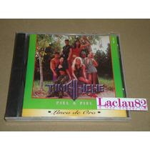 Timbiriche Piel A Piel 1995 Melody Cd Nuevo Cerrado