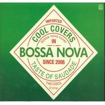 Imported Cool Covers / Bossa Nova / 2 Cd´s 36 Canciones
