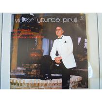 Victor Iturbe Piruli Lp Recordando A Los Grandes Del Bolero