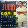 Julio Jaramillo Lp Nuevo Boleros Tipo Los Panchos Picolinos
