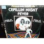 Cepillin Fiebre Del Cepillin Night Fever Lp Vinilo Acetato