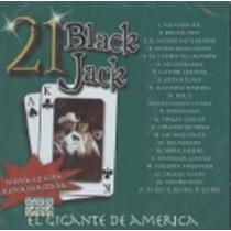 21 Black Jack El Gigante De América