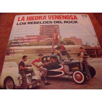 Lp Los Rebeldes Del Rock, Envio Gratis