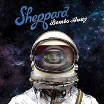 Bombs Away / Sheppard / Disco Cd 11 Canciones