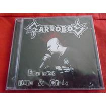 Garrobos Ecatepec Duro & Crudo