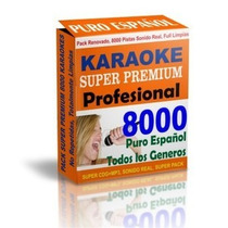 7900 Pistas Karaoke Originales No Mas Pirateria! Checa Aqui