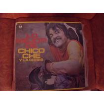 Lp Chico Che, Lo Mejor, Album De 3 Discos, Envio Gratis
