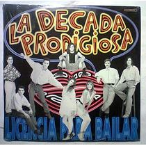 Decada Prodigiosa 1991 Lp Raro Magneto Timbiriche Arjoja Fey