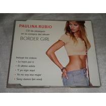 Paulina Rubio Border Girl Videos Cd Promo Polydor 2002