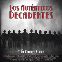 Los Autenticos Decadentes / Y La Banda Sigue / Cd + Dvd