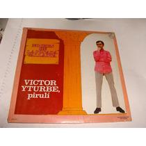Disco Acetato Victor Yturbe Pirulli, Noches En La Posada Val