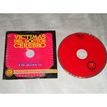 Victimas Del Doctor Cerebro Me Faltas Tu Remixe Cd Promo Emi
