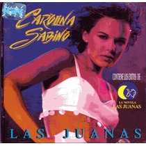 Cd Primer Edición E Importado De Carolina Sabino: Las Juanas