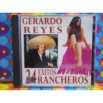 Gerardo Reyes Cd 24 Exitos Rancheros.
