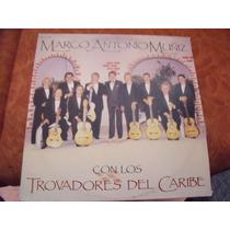 Lp Marco Antonio Muñiz Con Los Trovadores Del Caribe