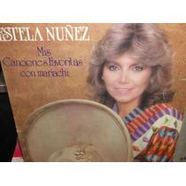 Estela Nuñez Mis Canciones Favoritas Con Mariachi Lp
