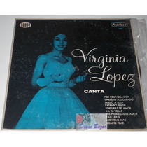 Lp / Acetato Virginia Lopez Año 1966 Peerless