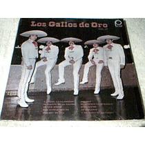Disco Lp Los Gallos De Oro - Los Gallos De Oro Vol. 4 -