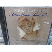 Ana Maria Gonzalez 20 Boleros En La Voz Cd Nuevo Sellado