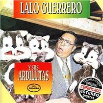 Cd Primer Edición De Lalo Guerrero Y Sus Ardillitas 1998