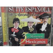 3 Tenores Mexicanos Suite Española De Agustin Lara Cd Nuevo
