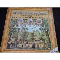 Disco De Vinilo Musica Mexicana Escuela Normal Veracruzana