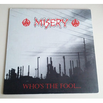 Misery Who