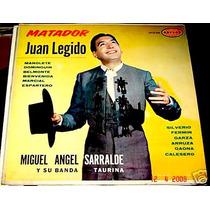 Matador Juan Legido Miguel Angel Sarralde Lp Vinil Acetat