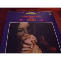 Lp Gran Orquesta Romantica De Cuba,3 Discos ,envio Gratis