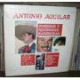 Antonio Aguilar Lp Corridos Y Canciones Rancheras