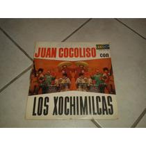 Disco Acetato Juan Cocolosio Con Los Xochimilcas