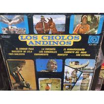 Los Cholos Andinos Lp