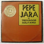 Pepe Jara El Trovador Solitario 3 Discos Lp Vinilo