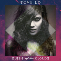Tove Lo / Queen Of The Clouds / Disco Cd Con 17 Canciones