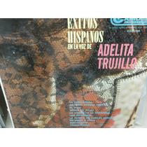 Adelita Trujillo Exitos Hispanos Lp